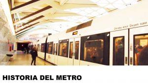 orígenes del metro