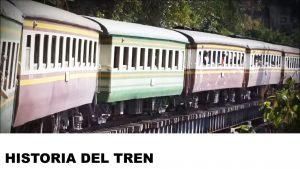 orígenes del tren