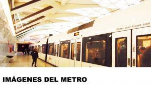 fotos del metro